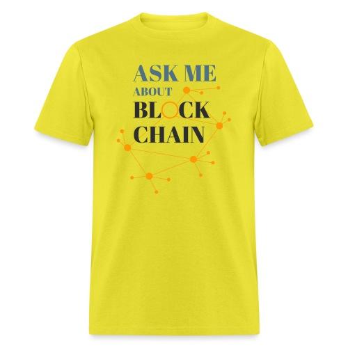 Ask Me About Blockchain - Men's T-Shirt