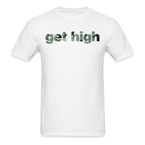 GET HIGH.png - Men's T-Shirt
