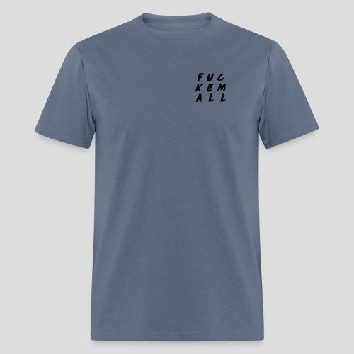 FUCKEMALL Black Logo - Men's T-Shirt