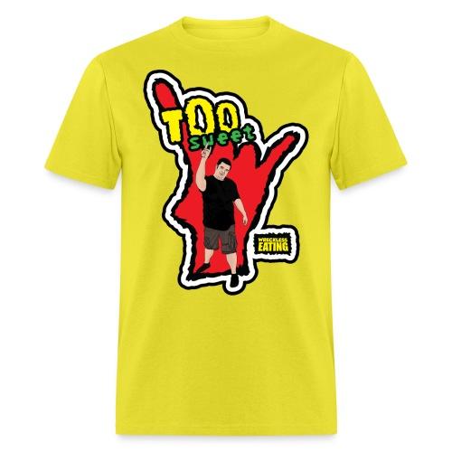 Wreckless Eating Too Sweet Shirt (Women's) - Men's T-Shirt