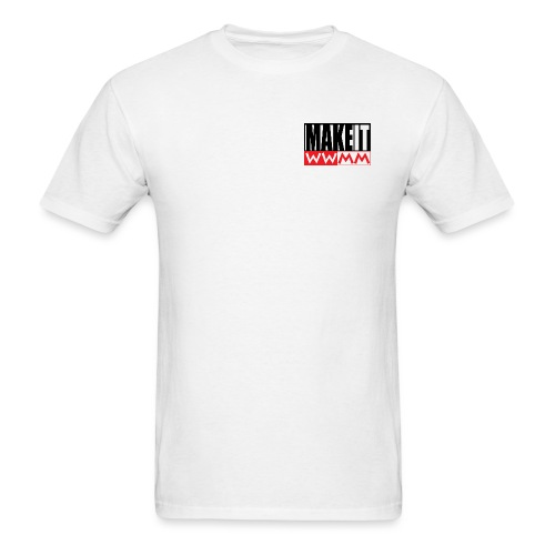 make it - Men's T-Shirt
