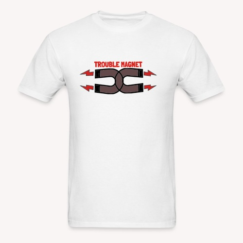 Are u a Trouble Magnet? - Men's T-Shirt