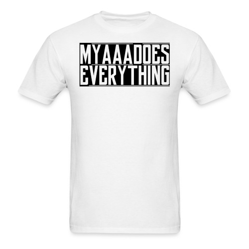 MyaaaDoesEverything (Black) - Men's T-Shirt