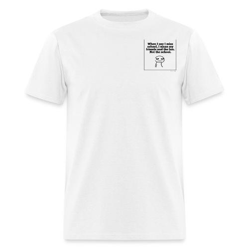 Funny school quote jumper - Men's T-Shirt