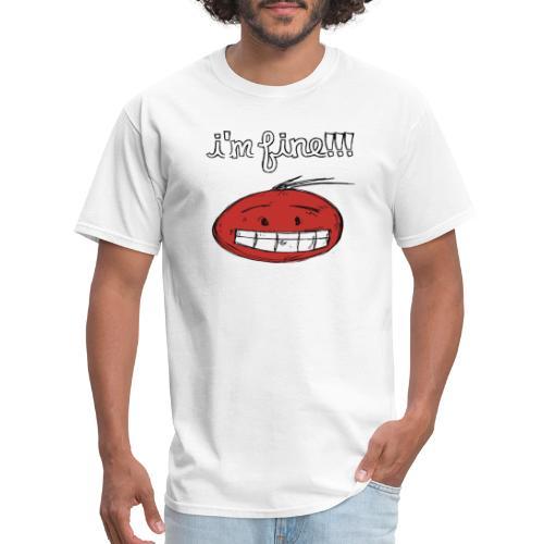 I'm Fine - Men's T-Shirt