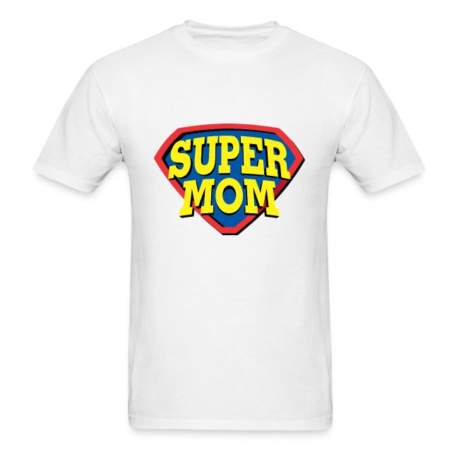 Super Mom, Super Mother, Super Mum, Mother's Day