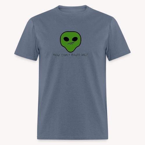 Bluff? NO NO NO - Men's T-Shirt