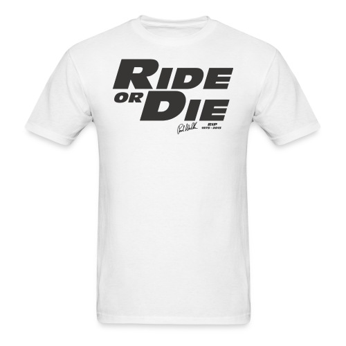 Ride Or Die 1 - Men's T-Shirt