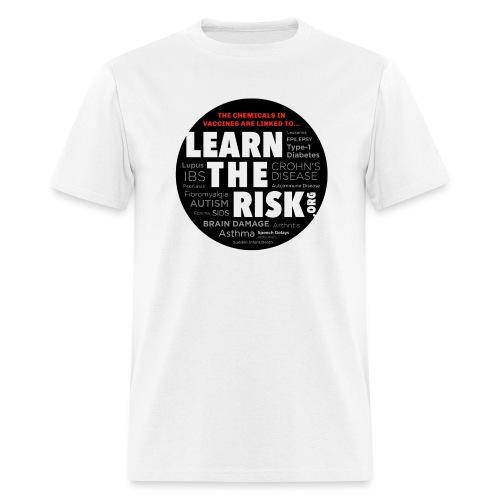 Learn The Risk Tee - Men's T-Shirt