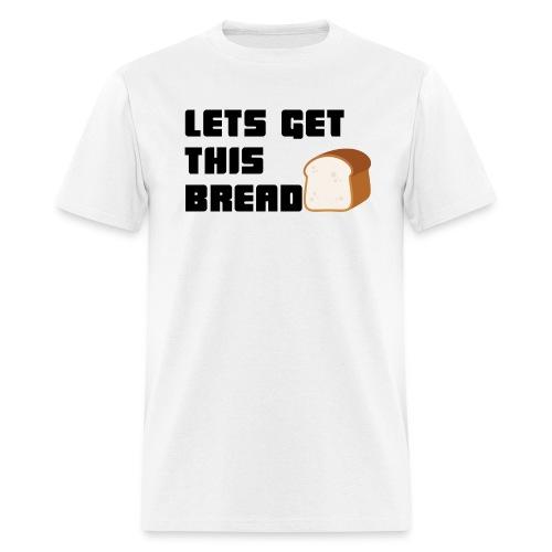 BREAD - Men's T-Shirt