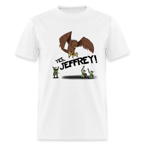 Yes Jeffrey! Women's T-Shirts - Men's T-Shirt