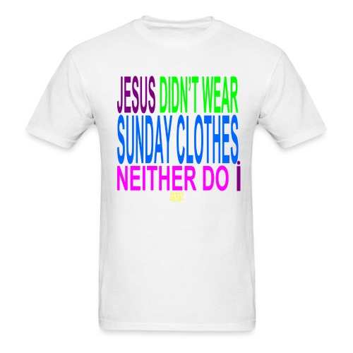 ***12% Rebate - See details!*** NO SUNDAY CLOTHES - Men's T-Shirt