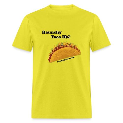 raunchy new - Men's T-Shirt