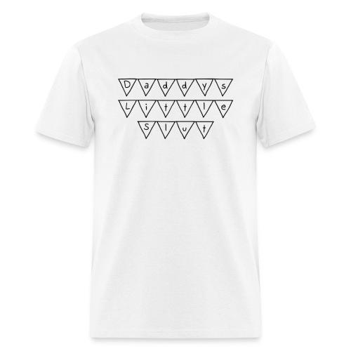 Daddys Little Slut - Men's T-Shirt