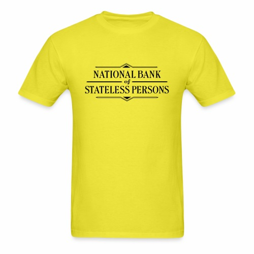 National Bank of Stateless Persons - Men's T-Shirt