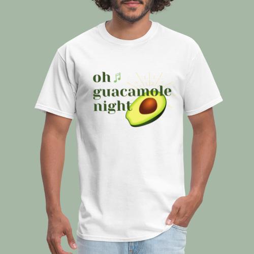 Oh Guacamole Night - Men's T-Shirt
