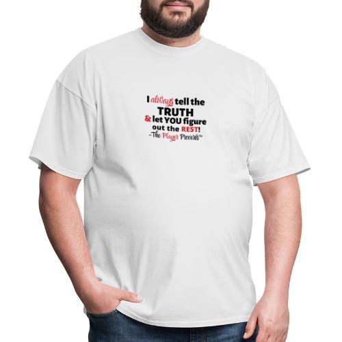 Player Proverbs - Men's T-Shirt