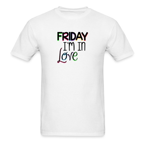 Friday I'm in Love - Men's T-Shirt