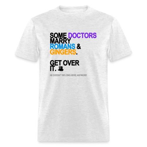 some doctors marry romansgingers lg tran - Men's T-Shirt