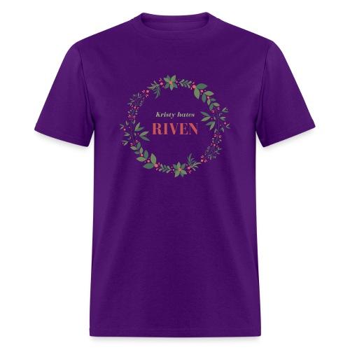 Kristy hates Riven - Men's T-Shirt