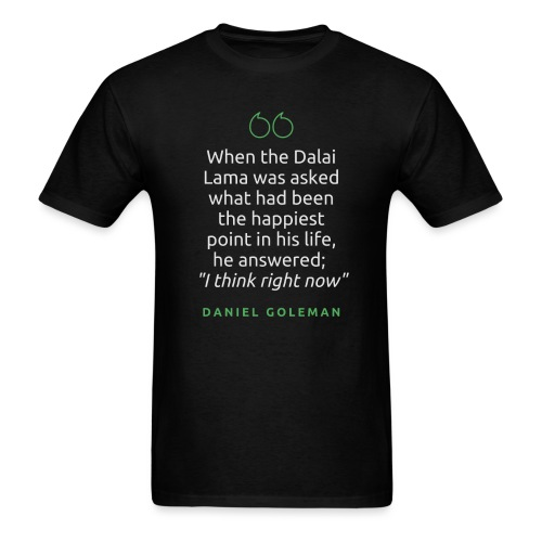 T Shirt Quote When the Dalai Lama was asked - Men's T-Shirt