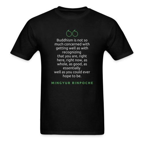 T Shirt Quote Buddhism is not so much concerned - Men's T-Shirt