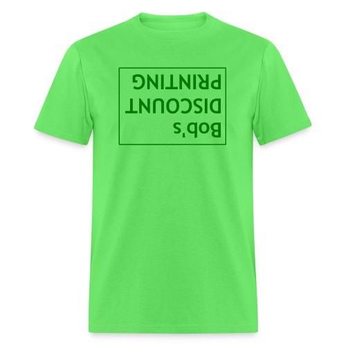 Bob s Discount Printing - Men's T-Shirt