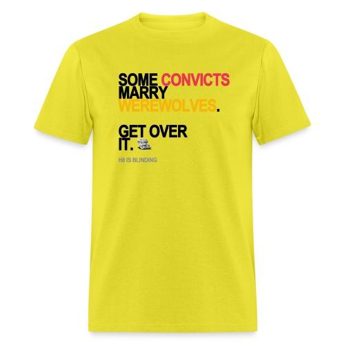 some convicts marry werewolves lg transp - Men's T-Shirt