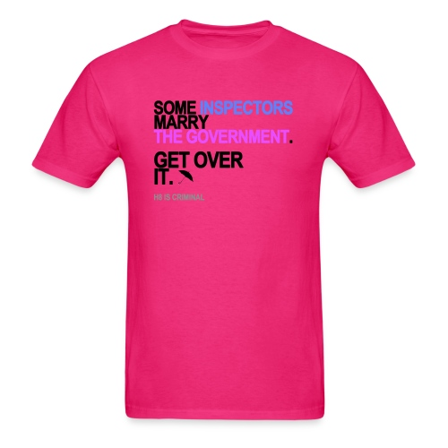 some inspectors marry the government lg - Men's T-Shirt