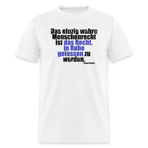Human Right Libertarian Quote - Men's T-Shirt