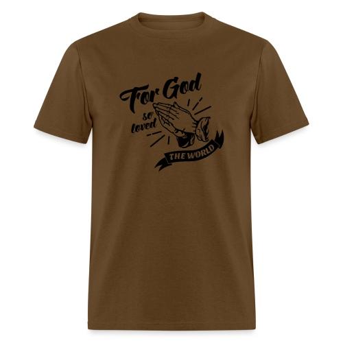 For God So Loved The World… - Alt. Design (Black) - Men's T-Shirt