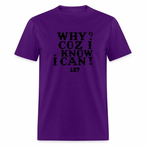 Kids and Babies Positive Affirmation Logo 187 Gear - Men's T-Shirt