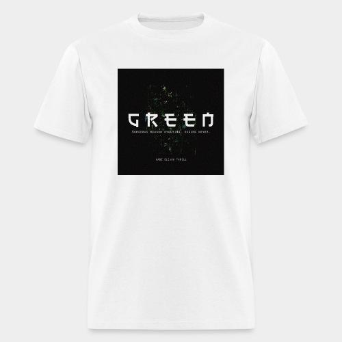 Green/Gorgeous reason evolving, ending never - Men's T-Shirt