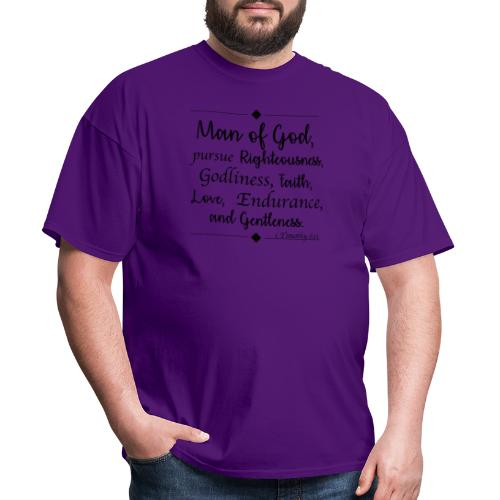 1 Timothy 6:11 - Men's T-Shirt