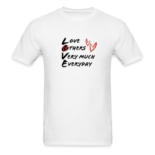 L.O.V.E Show Original Genuine Merchandise - Men's T-Shirt