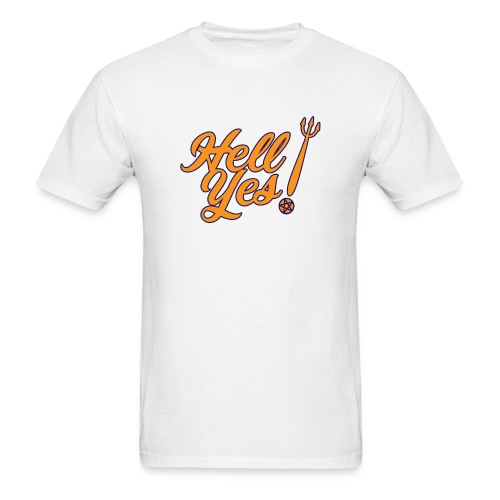 Hell Yes - Men's T-Shirt