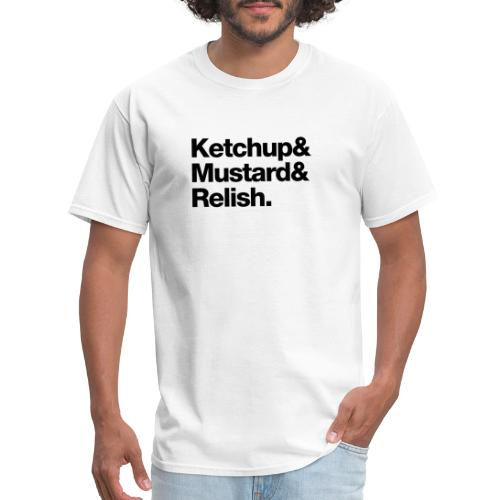 Condiments - Ketchup Mustard Relish - Men's T-Shirt