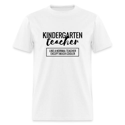 Cool Kindergarten Teacher Funny Teacher T-Shirt - Men's T-Shirt