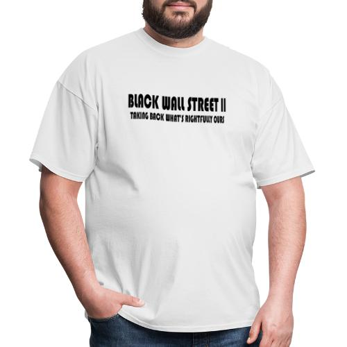 Black Wall Street II - Men's T-Shirt