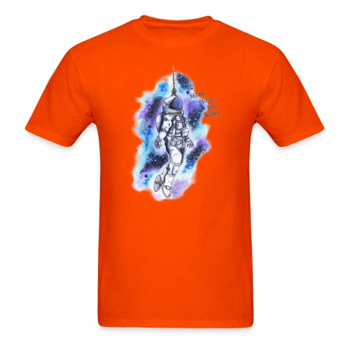 Get Me Out Of This World - Men's T-Shirt