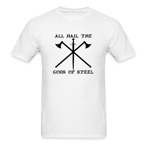 Gods of Steel - Ax'nSword - Men's T-Shirt