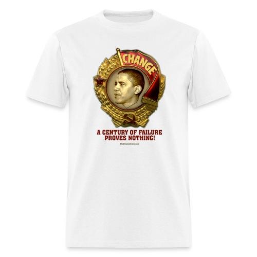 Obama Socialist Medal: A Century of Failure Proves - Men's T-Shirt