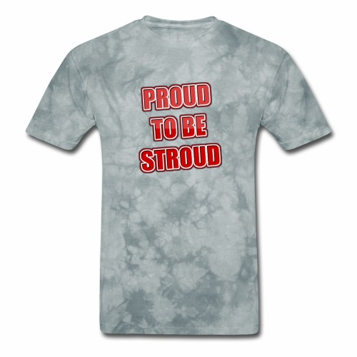 Proud To Be Stroud - Men's T-Shirt