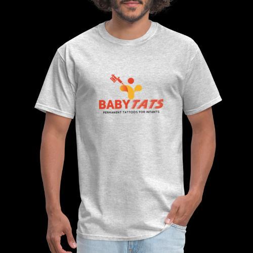 BABY TATS - TATTOOS FOR INFANTS! - Men's T-Shirt