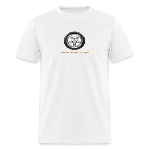 Respect Tires - Men's T-Shirt
