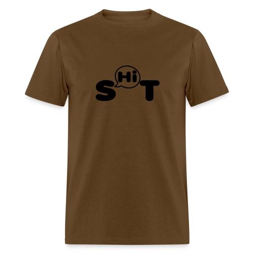 shit t shirt - Men's T-Shirt