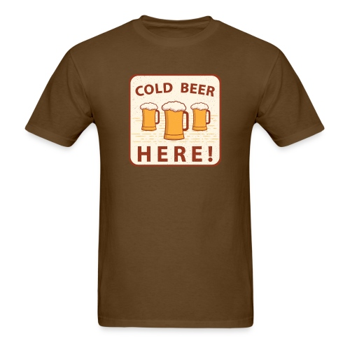 Cold Beer Here - Men's T-Shirt
