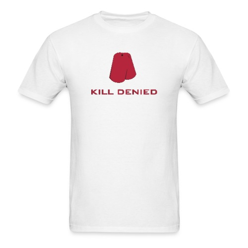 Kill Denied - Men's T-Shirt