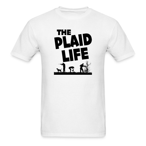 The Plaid Life - Men's T-Shirt