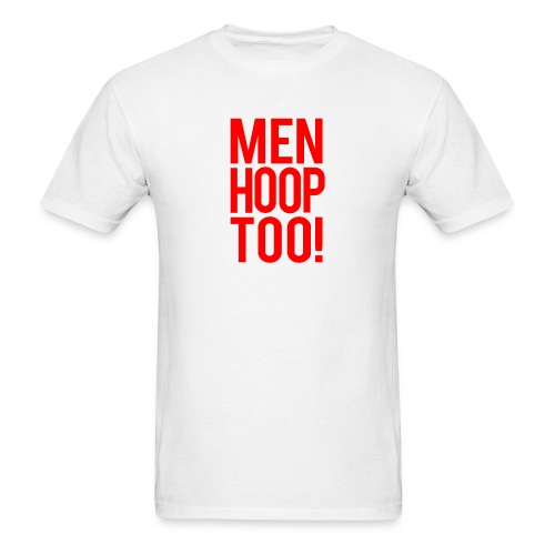Red - Men Hoop Too! - Men's T-Shirt